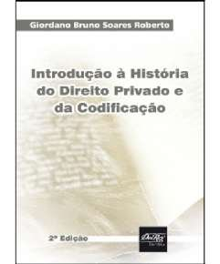 INTRODUCAO A HISTORIA DO DIREITO PRIVADO