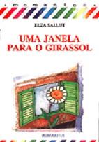 JANELA PARA O GIRASSOL, UMA