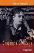 JOVEM CHIQUINHA GONZAGA, A
