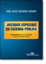 JUIZADOS ESPECIAIS DA FAZENDA PUBLICA