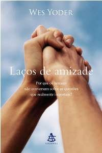 LACOS DE AMIZADE - POR QUE OS HOMENS NAO CONVERSAM SOBRE AS QUESTOES QUE RE