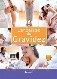 LAROUSSE DA GRAVIDEZ
