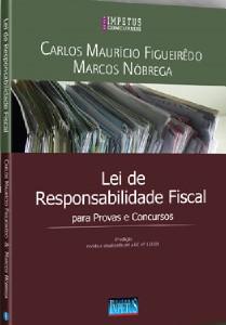 LEI DE RESPONSABILIDADE FISCAL - PARA PROVAS E CONCURSOS