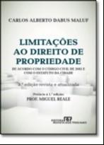 LIMITACOES AO DIREITO DE PROPRIEDADE - O CONTEUDO DO DIREITO DE PROPRIEDADE