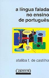 LINGUA FALADA NO ENSINO DE PORTUGUES, A