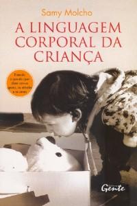 LINGUAGEM CORPORAL DA CRIANCA, A