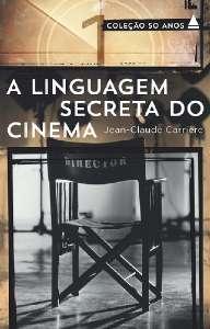 LINGUAGEM SECRETA DO CINEMA,  COL.50 ANOS