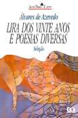 LIRA DOS VINTE ANOS E POESIAS DIVERSAS - BOM LIVRO
