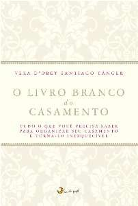 LIVRO BRANCO DO CASAMENTO, O