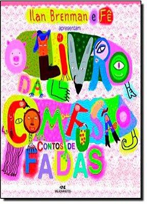 LIVRO DA COM-FUSAO, O - CONTOS DE FADAS