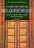 LIVRO DE OURO DE MELQUISEDEQUE  VOL. II