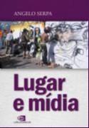 LUGAR E MIDIA