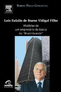 LUIS EULALIO DE BUENO VIDIGAL FILHO