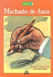 MACHADO DE ASSIS - COL. BIOGRAFIAS BRASILEIRAS
