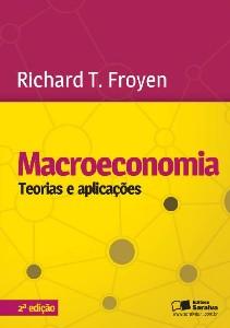 MACROECONOMIA - TEORIAS E APLICACOES
