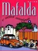 MAFALDA 8 - E SEU AMIGOS