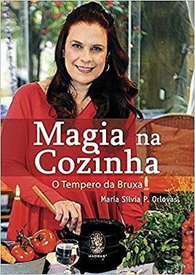 MAGIA NA COZINHA - O TEMPERO DA BRUXA