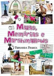 MALAS, MEMORIAS E MARSHMALLOWS