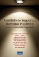 MANDADO DE SEGURANCA INDIVIDUAL E COLETIVO