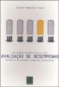 MANEIRA DESCOMPLICADA DE FAZER AVALIACAO DE DESEMPENHO, UMA