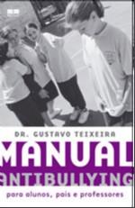MANUAL ANTIBULLYING - PARA ALUNOS, PAIS E PROFESSORES