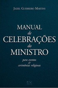 MANUAL DE CELEBRACOES DO MINISTRO