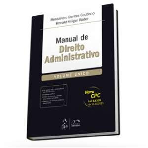 MANUAL DE DIREITO ADMINISTRATIVO - VOLUME UNICO