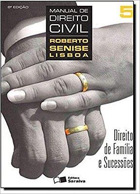 MANUAL DE DIREITO CIVIL - VOL. 5 - DIREITO DE FAMILIA E SUCESSOES