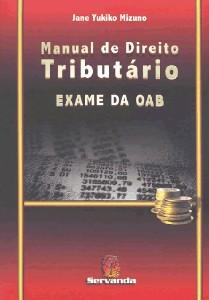 MANUAL DE DIREITO TRIBUTARIO - EXAME DA OAB