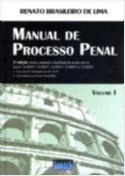 MANUAL DE PROCESSO PENAL - VOLUME I