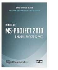 MANUAL DO MS-PROJECT 2010 E MELHORES PRATICAS DO PMI