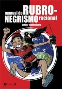 MANUAL DO RUBRO-NEGRISMO RACIONAL