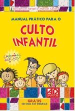 MANUAL PRATICO PARA O CULTO INFANTIL