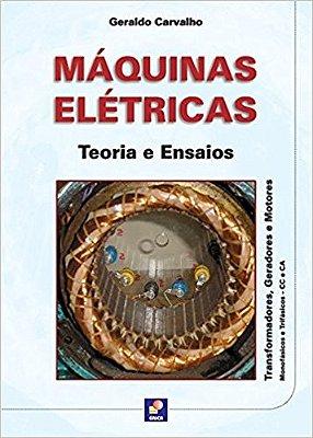 MAQUINAS ELETRICAS - TEORIA E ENSAIOS