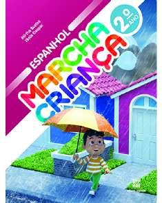 MARCHA CRIANCA - ESPANHOL - 2 ANO