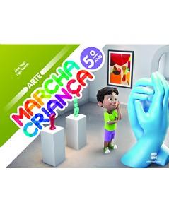 MARCHA CRIANCA ARTE 5 ANO - COL.MARCHA CRIANCA