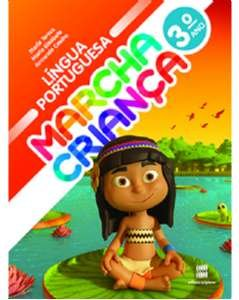 MARCHA CRIANCA LINGUA PORTUGUESA 3 ANO - COL.MARCHA CRIANCA