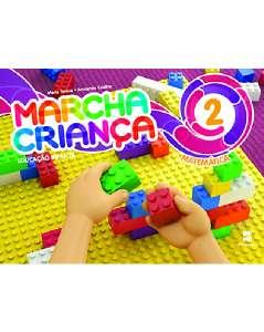 MARCHA CRIANCA MATEMATICA - VOL. 2 - COL.MARCHA CRIANCA