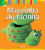 MASSINHA DE FARINHA - COL. BRINCAR COM ARTE