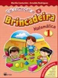 MATEMATICA - COL. VAI COMECAR A  BRINCADEIRA - VOL.1