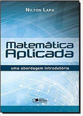 MATEMATICA APLICADA - UMA ABORDAGEM INTRODUTORIA