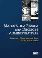 MATEMATICA BASICA PARA DECISOES ADMINISTRATIVAS