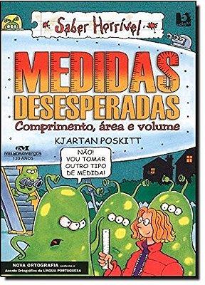 MEDIDAS DESESPERADAS - COMPRIMENTO, AREA E VOLUME