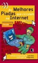 MELHORES PIADAS QUE CIRCULAM NA INTERNET E NO TWITTER 3.0