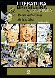 MEMORIAS POSTUMAS DE BRAS CUBAS - COL. LITERATURA BRASILEIRA EM QUADRINHOS