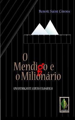 MENDIGO E O MILIONARIO, O