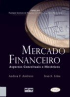 MERCADO FINANCEIRO - ASPECTOS CONCEITUAIS E HISTORICOS