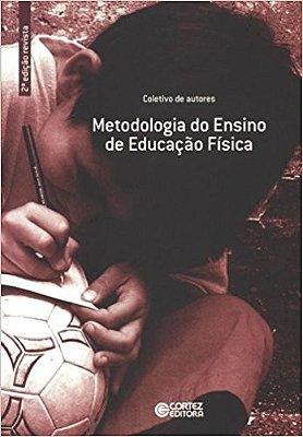 METODOLOGIA DO ENSINO DE EDUCACAO FISICA