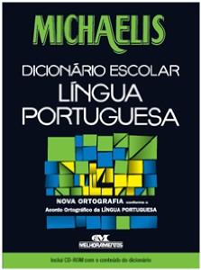 MICHAELIS DICIONARIO ESCOLAR LINGUA PORTUGUESA - SERIE: MICHAELIS ESCOLAR