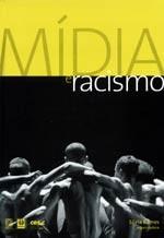 MIDIA E RACISMO